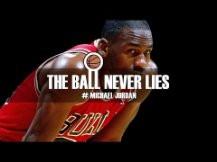 THE BALL NEVER LIES #23 - MICHAEL JORDAN (Part I)