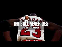 THE BALL NEVER LIES #23 - MICHAEL JORDAN (Part II)