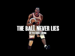 THE BALL NEVER LIES #28 - PATRICK EWING